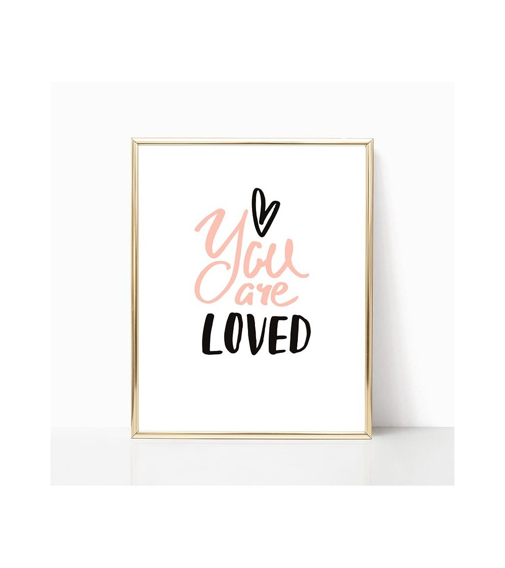 You Are Loved Poster Za Zid Art P 1269