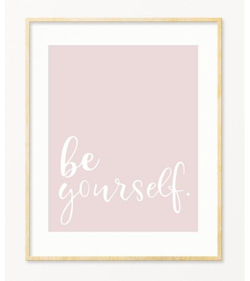 Motivacioni poster BE YOURSELF