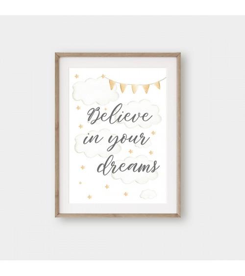 Posteri za bebe BELIEVE IN YOUR DREAMS